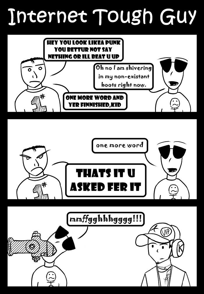Internet Tough Guy (Another older comic)